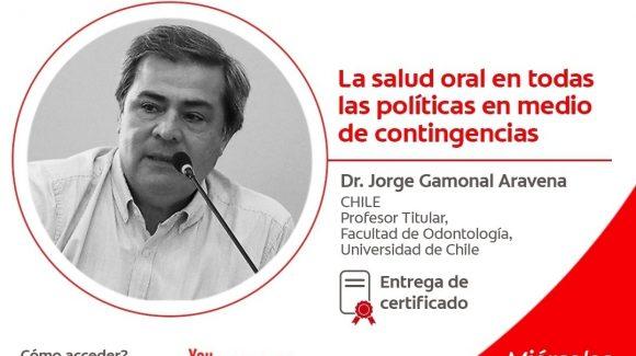 La salud oral en todas las políticas en medio de contingencias