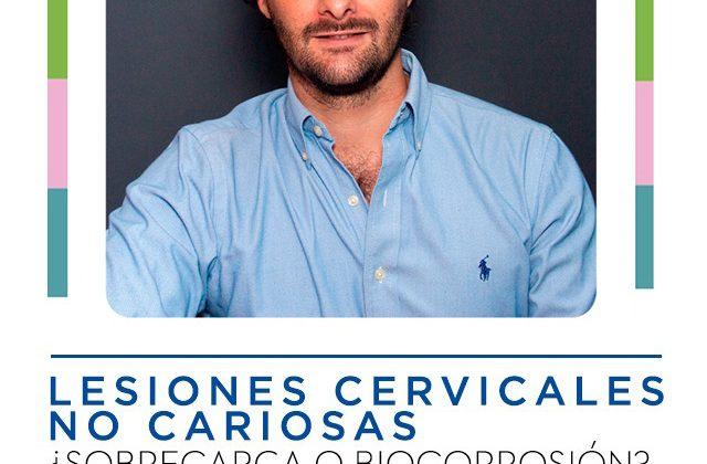 Lesiones cervicales no cariosas: ¿Sobrecarga o Biocorrosión?