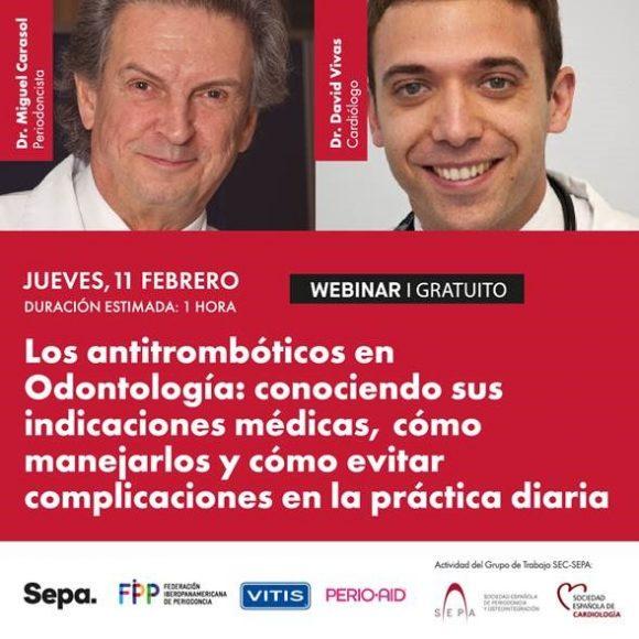 Los antitrombóticos en Odontología: conociendo sus  indicaciones médicas, cómo maneiarlos y cómo evitar  complicaciones en la práctica diaria